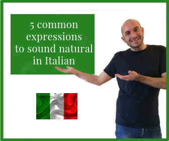 COMMON EXPRESSIONS IN ITALIAN