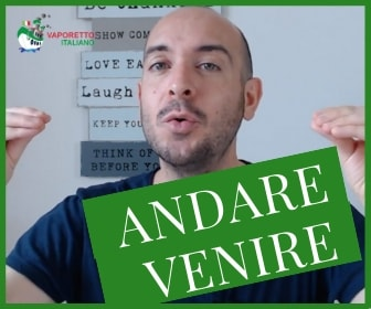 Andare and Venire in Italian