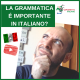 La grammatica è importante in italiano?